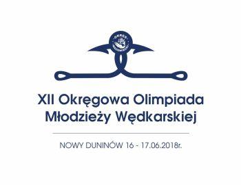KOMUNIKAT NR 1 XII Okręgowa Olimpiada Młodzieży w Sportach Wędkarskich