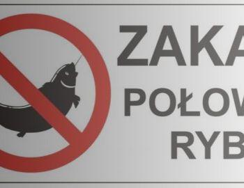 Zakaz wędkowania – dot. zbiornika Soczewka, j. Lucieńskiego, rz. Skrwa Lewa