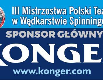 III Mistrzostwa Polski Teamów w Wędkarstwie Spinningowym