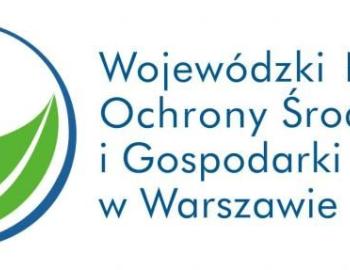 Wsparcie Finansowe uzyskane z Wojewódzkiego Funduszu Ochrony Środowiska   i Gospodarki Wodnej w Warszawie.